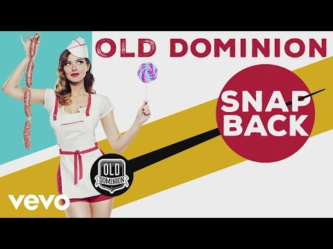 Old Dominion  Snapback Audio