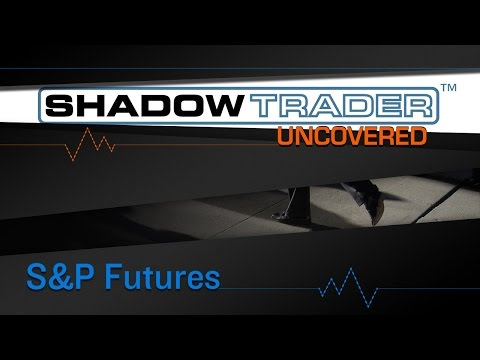 ShadowTrader Uncovered | James Dalton on S&P Futures
