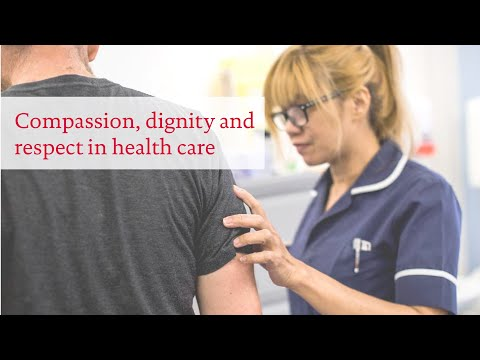 Compassion, dignity and respect in health care