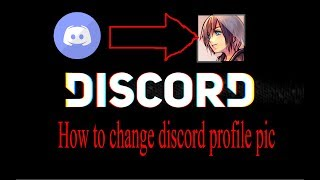Download How To Change Your Discord Profile Picture Account