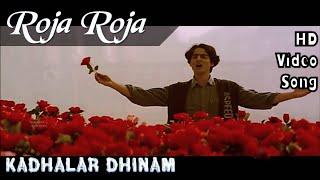 Roja Roja   Kadhalar Dhinam HD Video Song + HD Audio   Kunal,Sonali Bendre   A.R.Rahman