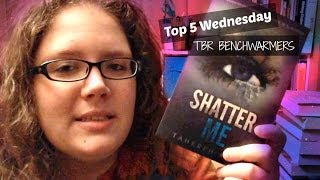TOP 5 WEDNESDAY | TBR BENCHWARMERS Thumbnail