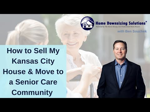 Sell My Kansas City House and Move to a Senior Care Community