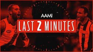 AAMI Last Two Minutes: Sydney v Collingwood   Round 20, 2018   AFL