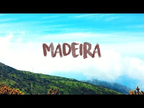 Portugal Trip 2017: Exploring Madeira