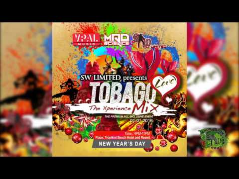 SW Limited & Mad Science Presents Tobago Love The Xperience Mix