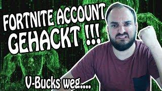 HACKER ATTACK, my Fortnite account has been hacked. V-BUCKS WEG