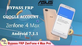How To Bypass FRP Google Account ZenFone 4 Max Pro ZC554KL Android 7.1.1