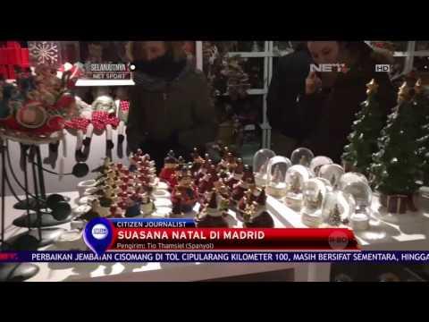 Kerlap Kerlip Suasana Natal Kota Madrid - NET12