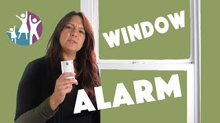 How to Protect Your Autistic Child: Window Alarm