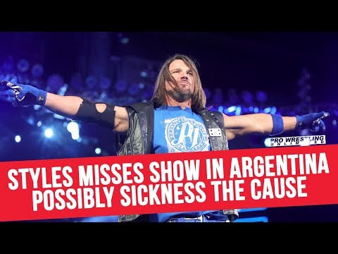 AJ Styles Misses Show In Argentina, Possible Sickness The Cause