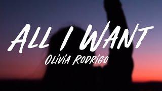 Olivia Rodrigo - AĮl I Want (Lyrics)