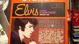 Elvis - Rough Cut Diamonds - It Ain