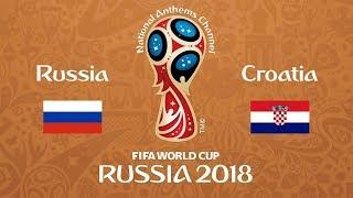 russia vs croatia 2018 FIFA 18 World Cup