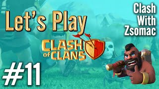Clash Of Clans | Let's Play #11 | Clash Of Clans Magyarul