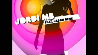 JORDI MB feat. JASON RENE - Lady (Say Hey)