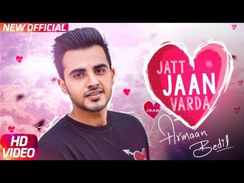 Jatt Jaan Vaarda | Armaan Bedil | Sukh-E | Jashan Nanarh | Latest Punjabi Song 2017 | Speed Records