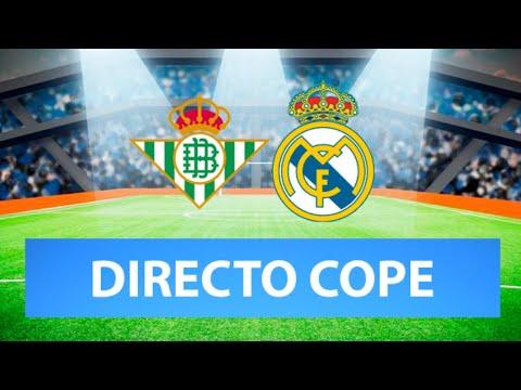 BETIS vs REAL MADRID EN VIVO | Radio Cadena Cope (Oficial)