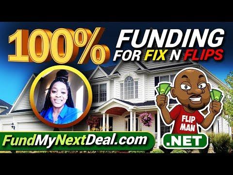 Get 100% Funding for Fix N Flips Real Estate Deals | Hard Money Lenders & Loans | FundMyNextDeal.com