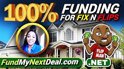 Get 100% Funding for Fix N Flips Real Estate Deals | Hard Money Lenders & Loans | FundMyNextDeal.com