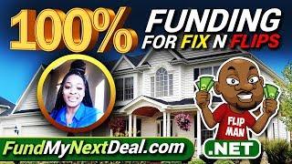 Get 100% Funding for Fix N Flips Real Estate Deals   Hard Money Lenders & Loans   FundMyNextDeal.com