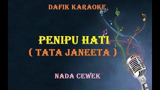 Download Penipu Hati (Karaoke) Tata Janeeta Nada Cewek / Female Key Original