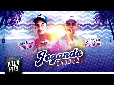 MC Léo Abecka e MC Teteu Bala - Jogando Devagar (Music Vídeo)