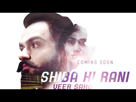 Shiba Ki Rani (शीबा की रानी) | Veer Sahu | Romantic Song | Latest Haryanvi Song| Coming Soon