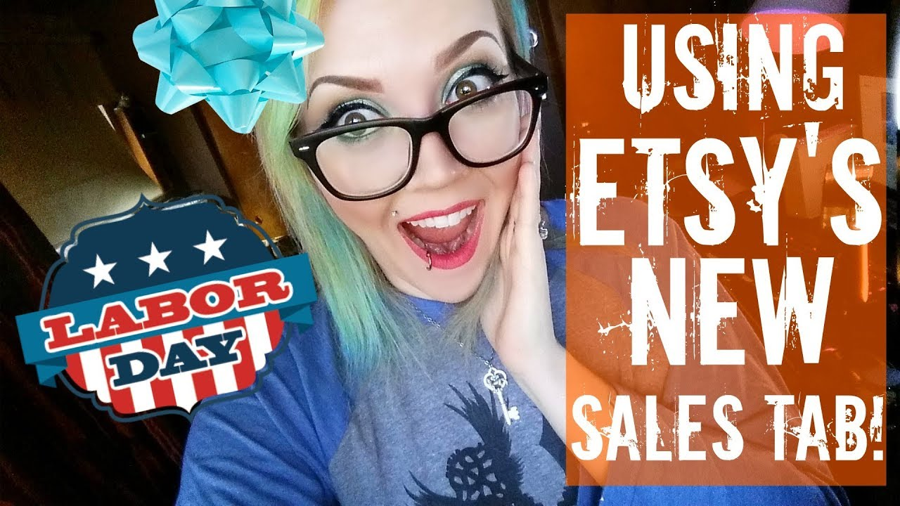 How To Use The New Etsy Sales Tab For Labor Day
