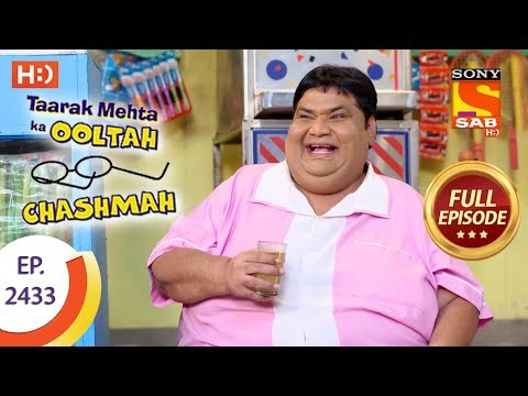 Taarak Mehta Ka Ooltah Chashmah – Ep 2433 – Full Episode – 28th March, 2018
