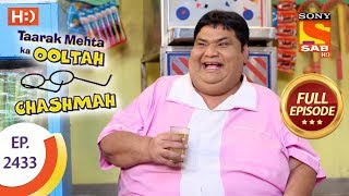 Taarak Mehta Ka Ooltah Chashmah - Ep 2433 - Full Episode - 28th March, 2018