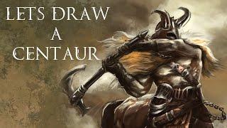 Lets Draw a Centaur!