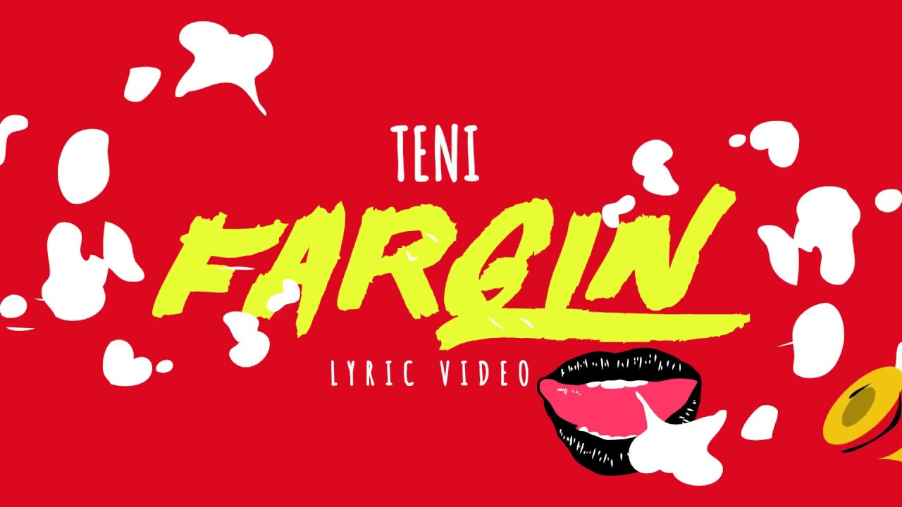 TENI - FARGIN OFFICIAL LYRICS VIDEO