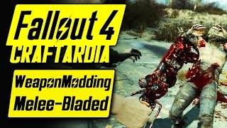 Fallout 4 Weapon Customization - Melee Weapons Modding - Fallout 4 Bladed Melee Weapons Mods [PC]
