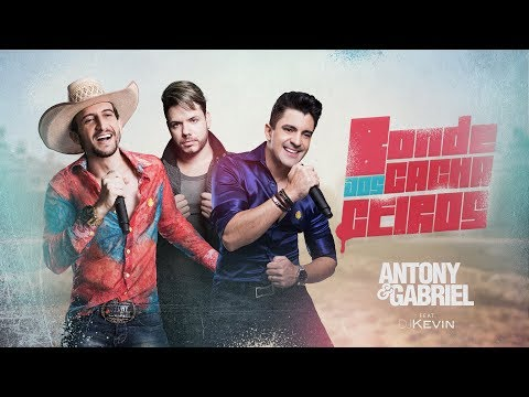 Antony e Gabriel ft. Dj Kevin - Bonde Dos Cachaceiros (Áudio Oficial)