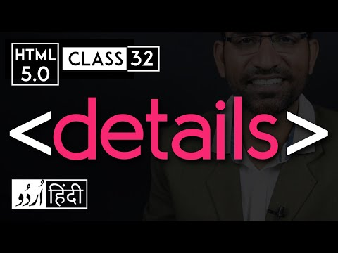 Details Tag, Summary Tag - Html 5 Tutorial In Hindi - Urdu - Class - 32