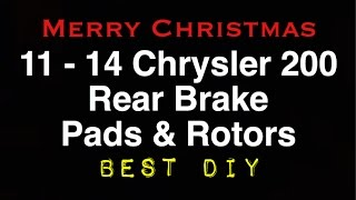 Chrysler 200 Replacing Rear Brake Pads Non Electronic Parking Brake | Bundys Garage(, 2016-12-26T02:00:00.000Z)