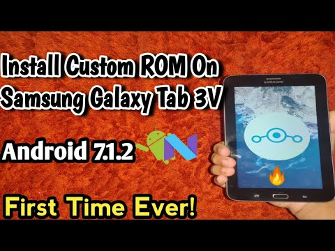How To install Custom ROM on Samsung Galaxy Tab 3V[T11x] Lineage OS 14 1  Android v7 1 Noughat!