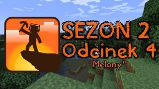 """Kanciasta Codzienność - Sezon 2 - Odcinek 4 - """"Melony"""""""