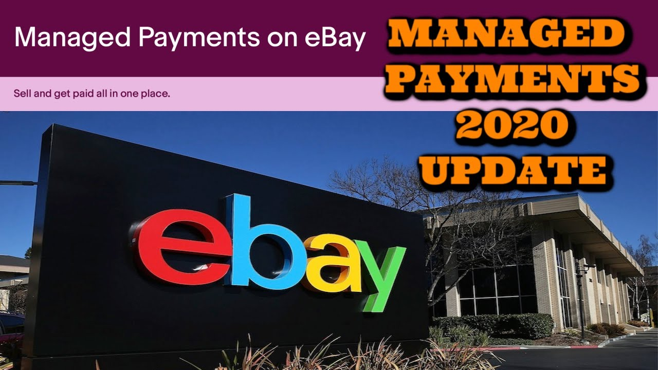 Ebay Managed Payments 2020. July Change over Update***