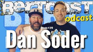 Bertcast # 379 - Dan Soder & ME