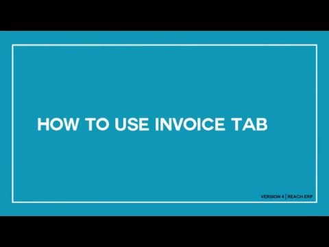 Reach ERP Software I Version 4 - How To Use Invoice Tab?