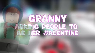 Granny Asking People to be Her Valentine - ROBLOX Social Experiment