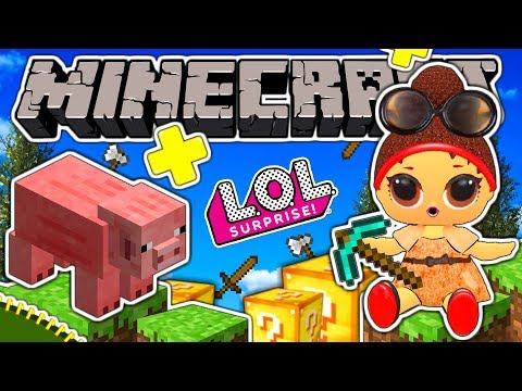 Let`s play MINECRAFT with LOL DOLLS | LOL Surprise! | Cartoons for Kids
