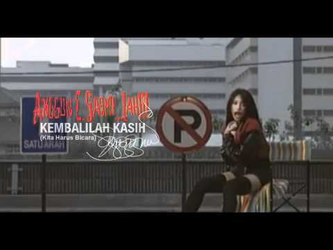 Anggun - Kembalilah Kasih (Kita Harus Bicara) [Music Video]
