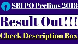 SBI PO Prelims 2018 : Result Out !!!!! || Check the list of selected Candidates