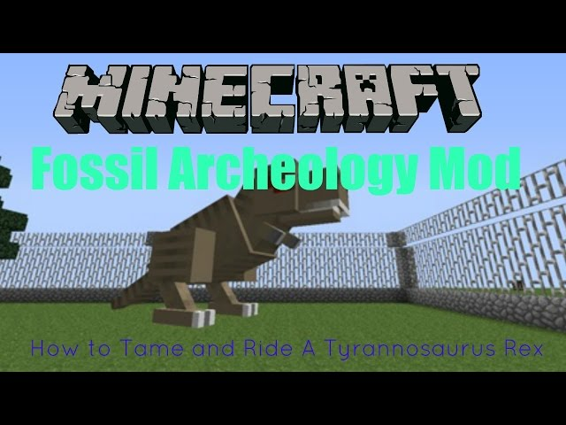 Minecraft Fossil Archeology Mod (How to Tame and Ride a T-rex!) 1.7.10