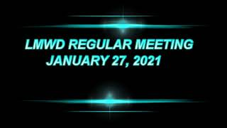 LMWD REGULAR MEETING 1 27 2021