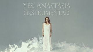 12. Yes, Anastasia (instrumental cover) - Tori Amos