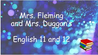English - Mrs. Fleming & Mrs. Duggan